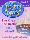The Great Ice Battle (MP3): The Secrets of Droon Series, Book 5